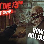 วิธีฆ่าเจสันใน Friday the 13th Game